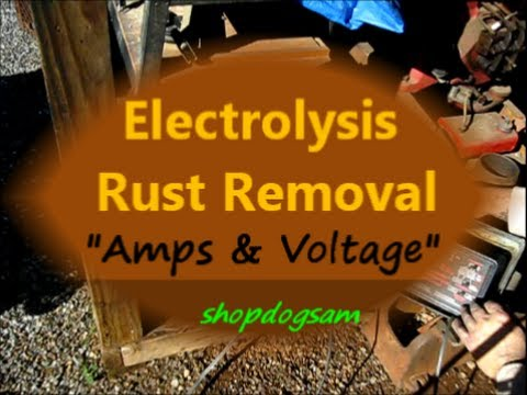 Electrolysis Rust Removal #4 / Amps & Voltage