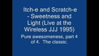 Itch-e and Scratch-e - Sweetness and Light (Live JJJ 1995).wmv
