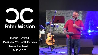 David Howell I Enter Mission I 2-21-21