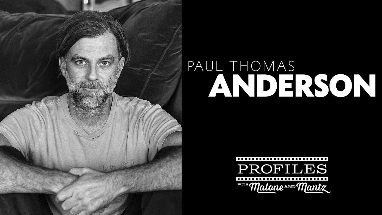paul thomas anderson profile episode 18 18th 2014 paul thomas anderson profile episode 18 18th 2014