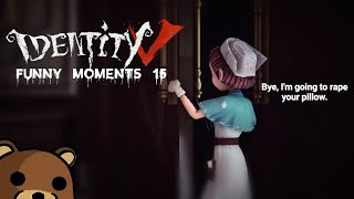 ★Identity V★ Funny Moments #15✩