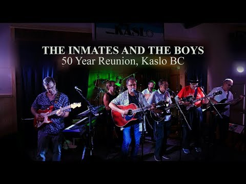 The Inmates and the Boys, 50 Year Reunion, Kaslo BC