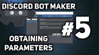 Discord Bot Maker Tutorial #5 - Obtaining Parameters