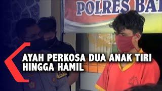 Download Ayah Perkosa Dua Anak Tiri Hingga Hamil