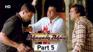 Bhagam Bhag 2006 (HD) - Part 5 - Superhit Comedy Movie - Akshay Kumar -  Paresh Rawal - Rajpal Yadav
