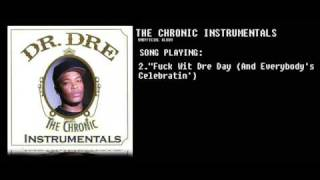 Dr.Dre-The Chronic Instrumentals- 2. Fuck Wit Dre Day (And Everybody