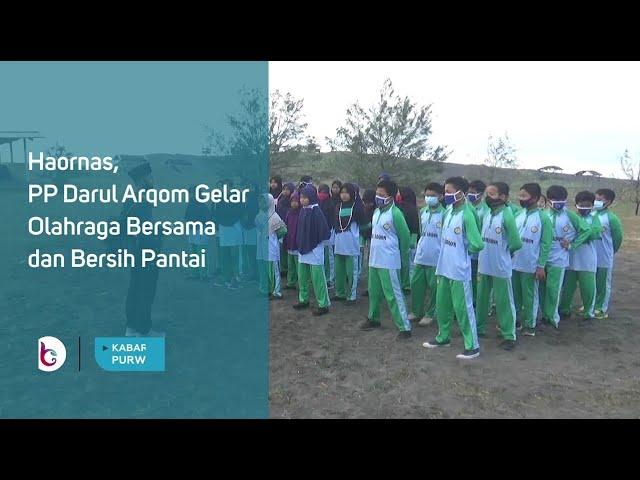 Haornas, PP Darul Arqom Gelar Olahraga Bersama dan Bersih Pantai