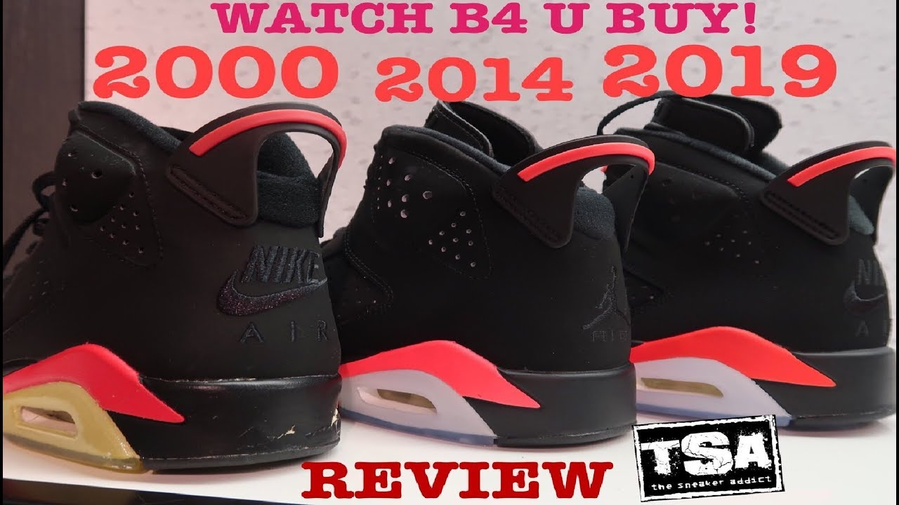new style 9fb77 416f7 AIR JORDAN 6 INFRARED 2019 RETRO SHOE REVIEW COMPARISON VS 1991 VS 2000 VS  2014 #SNEAKERHEAD