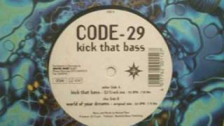 Code 29 - Kick That Bass (DJ Crack Mix)