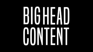 Big Head Content Show Reel 2021