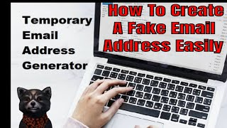 How To Create A Fake Email Address