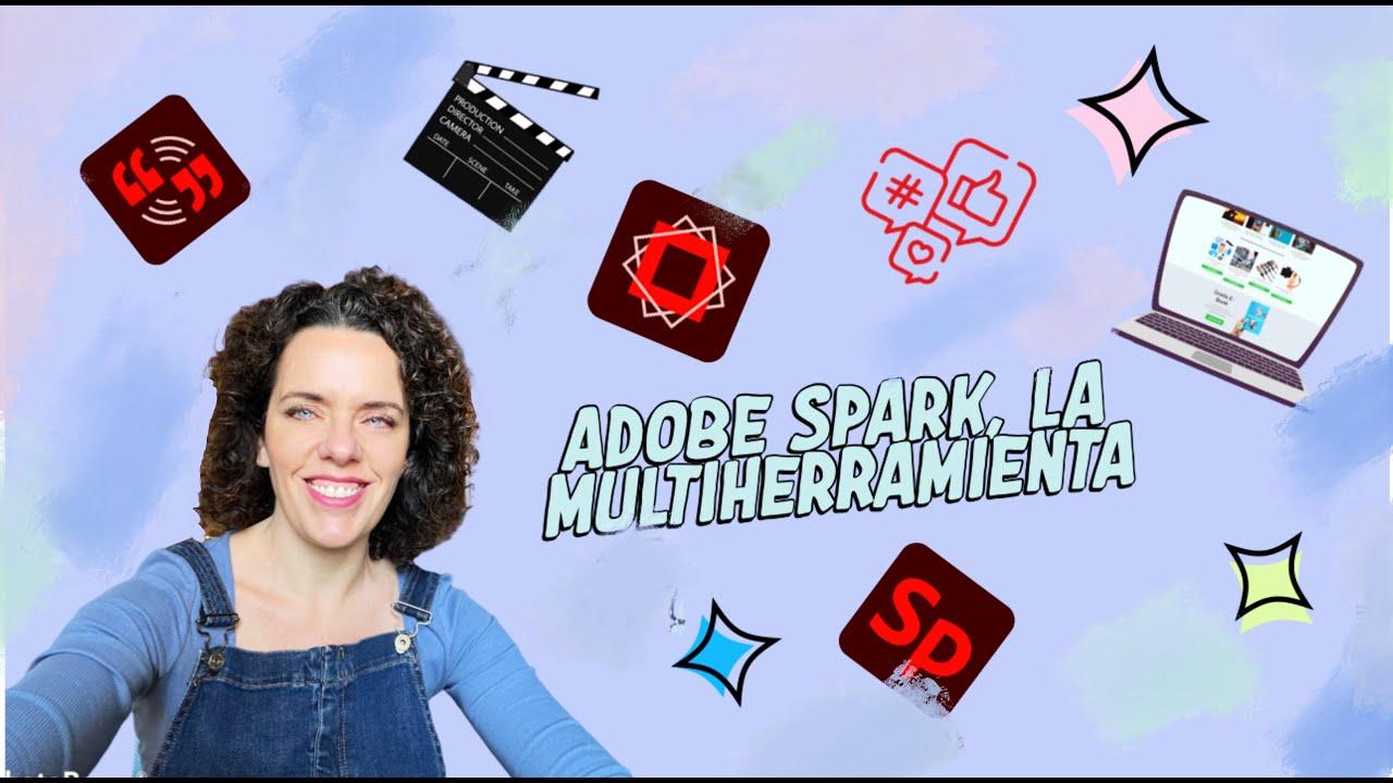 Adobe Spark, la multiherramienta fácil para crear diseños, vídeos y web