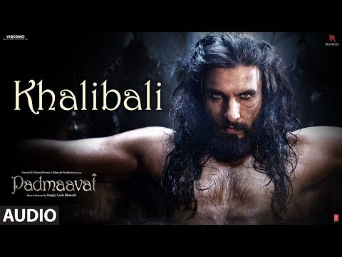 Padmaavat: Khalibali Full Audio Song  Deepika Padukone  Shahid Kapoor  Ranveer Singh
