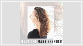 Baixar MARY SPENDER - ONLY ONE (Official Audio)