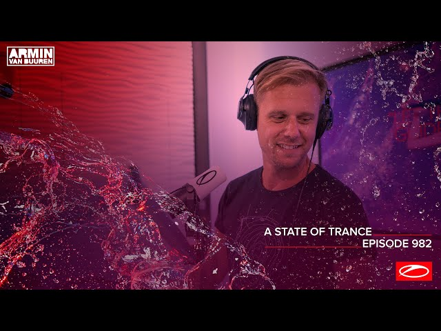 A State Of Trance Episode 982 [@A State Of Trance]