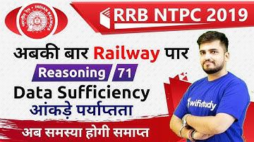 10:00 AM - RRB NTPC 2019 | Reasoning by Deepak Sir | Data Sufficiency