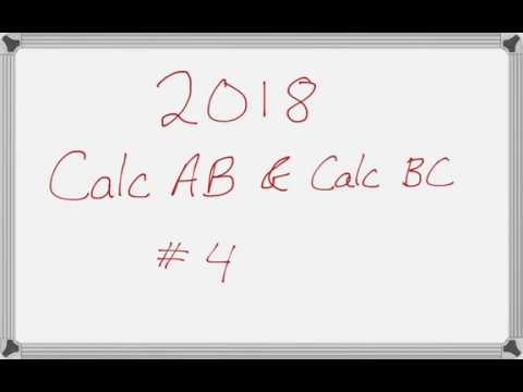 AP Calculus AB 2018 Exam (solutions, questions, videos)