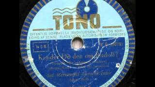 Kender De den om Rudolf (Rudolph, the red-nosed reindeer) - Sid Merriman; Ibeth 1951