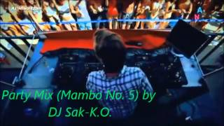 Party Mix (Mambo No. 5) by DJ Sak-K.O.