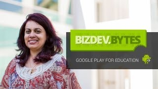 BizDevBytes: Introducing Google Play for Education