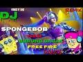 Dj Spongebob versi burung gagak Free fire dance  terbaru 2019