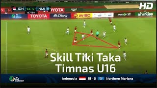 Video Keren!! Skill Tiki Taka Timnas U 16 Hancurkan Kep Mariana U 16 | Indonesia U16 (18 - 0) Mariana U16 download MP3, 3GP, MP4, WEBM, AVI, FLV Juli 2018
