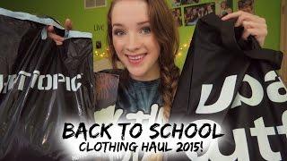 Back To School: Clothing Haul 2015! ♡