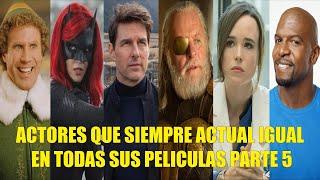 ACTORES QUE SIEMPRE ACTUAN IGUAL EN TODAS SUS PELÍCULAS PARTE 5 LOS UN ROSTRO!!