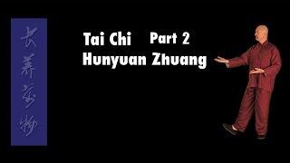 Wudang Longevity Qigong Part 2 - Tai Chi Hunyuan Zhuang Qigong - Simon Blow