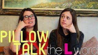 The L Word - Pillow Talk