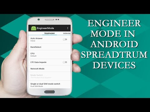 How to Access Engineer Mode in Spreadtrum Android Devices - Journey