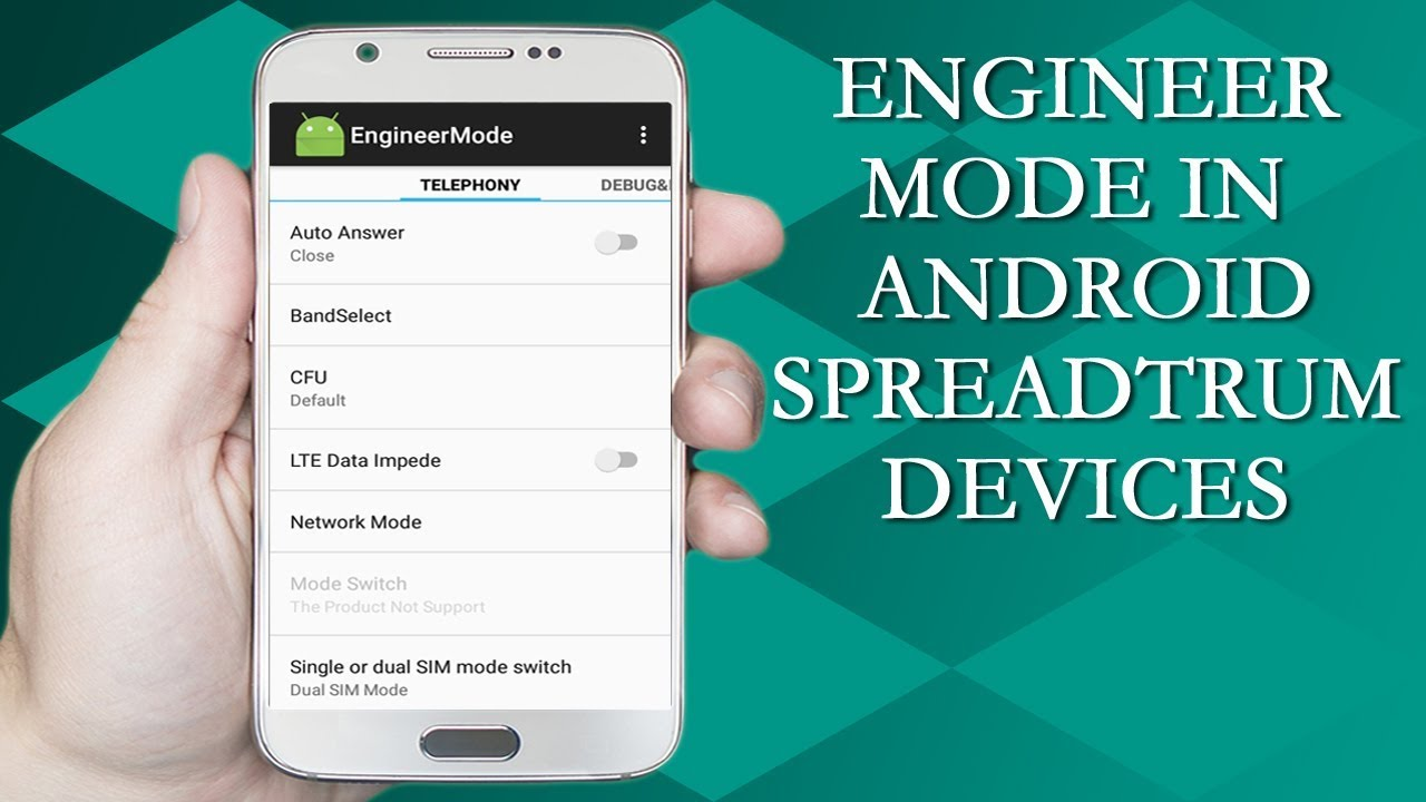 How to Access Engineer Mode in Android Spreadtrum Devices