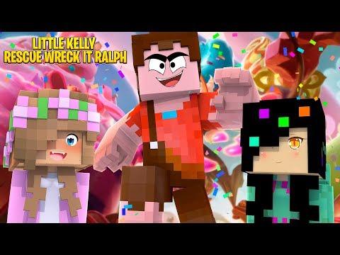 WRECK IT RALPH BREAKS THE INTERNET AND NEEDS LITTLE KELLY'S HELP !!!   Minecraft W/ Little Kelly