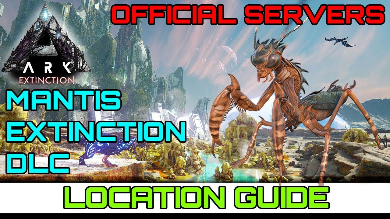 ARK Extinction - Mantis Location (Where To Find) Guide
