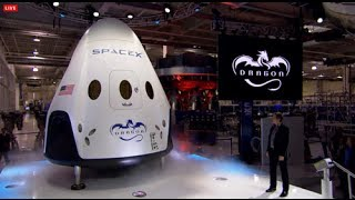 SpaceX Dragon V2 Spacecraft Is Unveiled By Elon Musk (Event Replay)