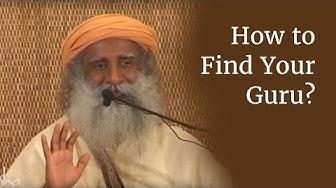 How to Find Your Guru? | Sadhguru