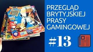 Przegląd prasy gamingowej w Wielkiej Brytanii #13