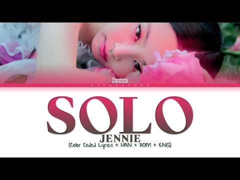 JENNIE (제니) - SOLO (솔로) (Color Coded Lyrics/Han/Rom/Eng)