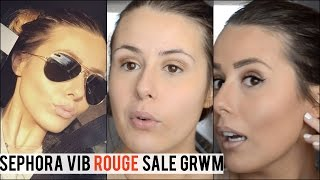 GET READY WITH ME! | NEW PRODUCTS FROM MY SEPHORA VIB ROUGE SALE HAUL