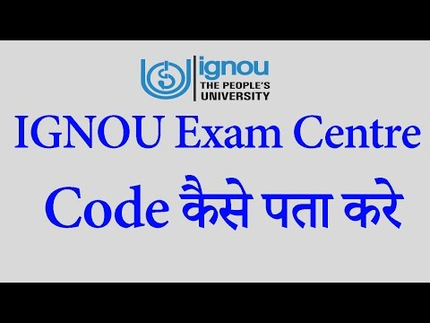 How to find out IGNOU Exam Centre Code