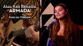 Asal Kau Bahagia - Armada (English Version) - Igor & Slava ft. Cheyenne