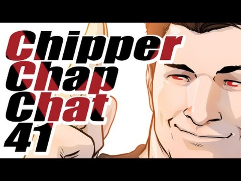 Chipper Chap Chat - Episode 41