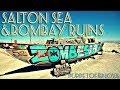 Salton Sea: Bombay Ruins, CA