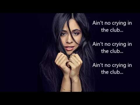Crying in the club by Camila Cabello (Lyrics)