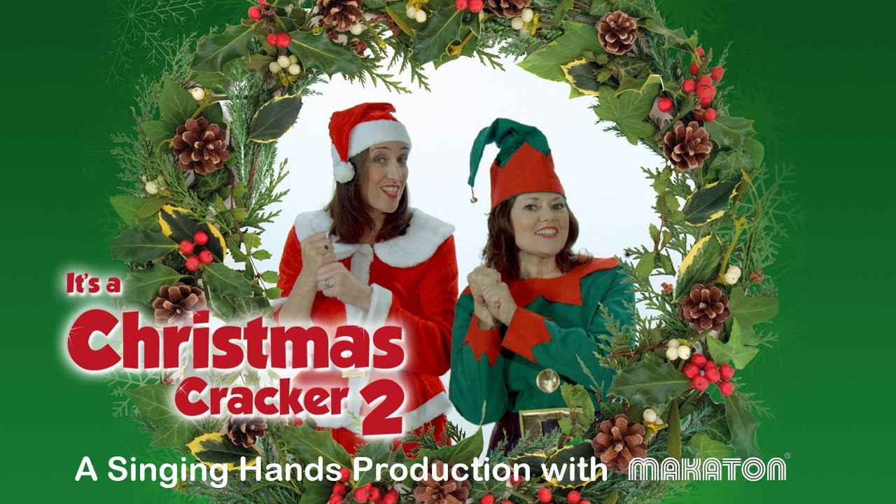 Singing Hands: It's A Christmas Cracker 2 Dvd Trailer  With Makaton Sign  Language  Youtube