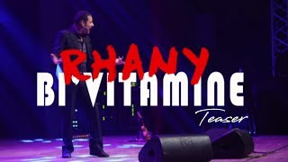 Rhany - Spectacle Rhany Bl'vitamine ( OFFICIEL TEASER 1 ) / 2016