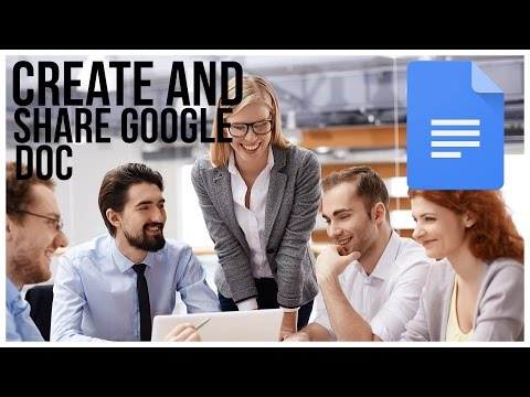 How To Create And Share A Google Doc - Full Tutorial