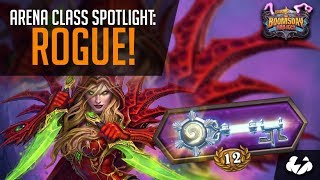 Arena Class Spotlight, Rogue! | Hearthstone | [The Boomsday Project]