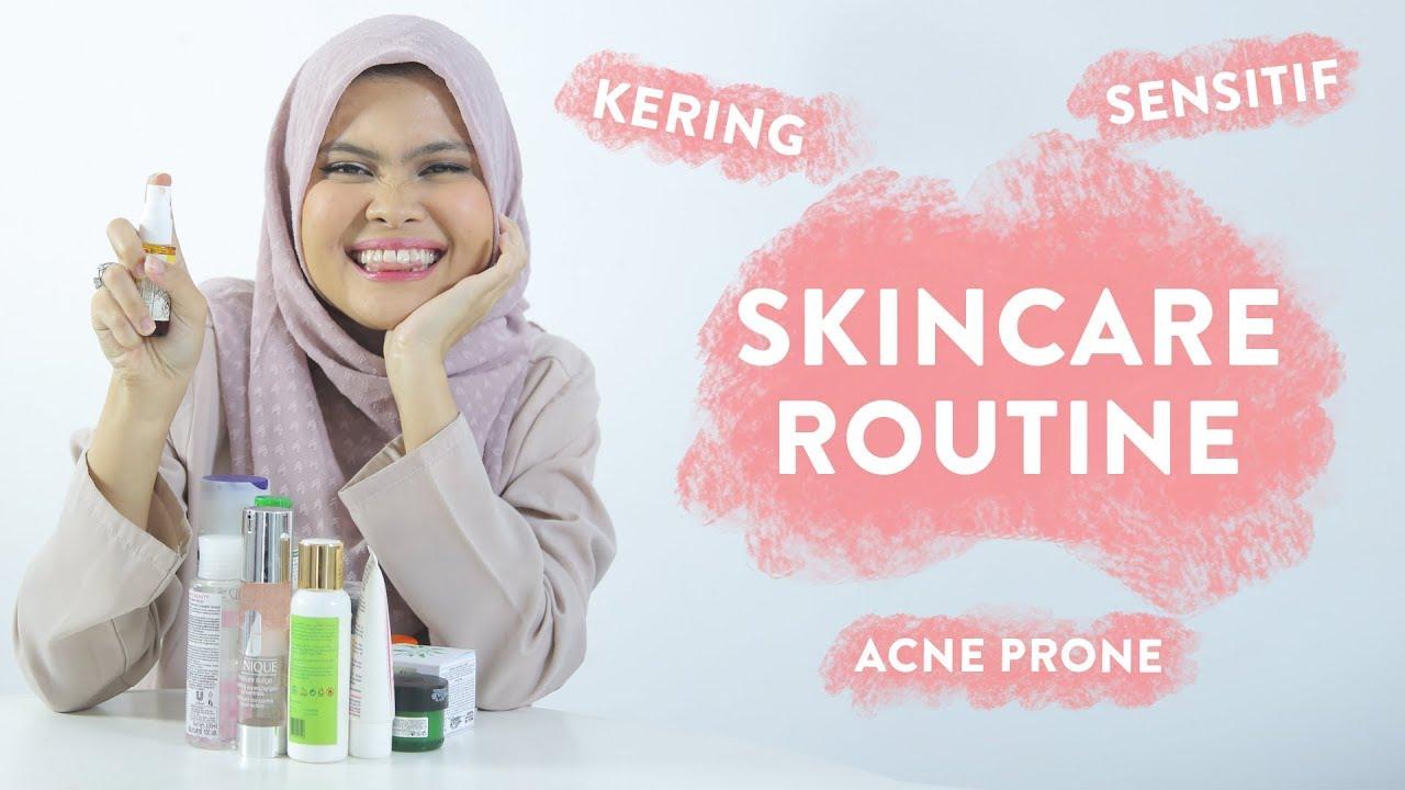 Skincare Kulit Kering Berjerawat Annetta S Skincare Routine Youtube