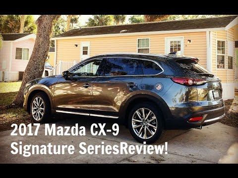 2017 mazda cx 9 awd signature series honest review youtube. Black Bedroom Furniture Sets. Home Design Ideas